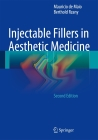 Injectable Fillers in Aesthetic Medicine Cover Image