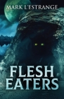 Flesh Eaters Cover Image