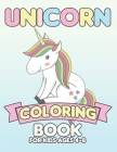 Unicorn Coloring Book for Kids Ages 4-8: Unicorns Coloring Books Will Be Interesting for Boys Girls Toddlers Cover Image