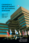 Canada's Department of External Affairs, Volume 3: Innovation and Adaptation, 1968-1984 Cover Image