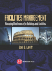 Facilities Management: Managing Maintenance for Buildings and Facilities Cover Image