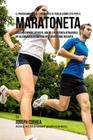 Il Programma Di Allenamento Di Forza Completo Per Il Maratoneta: Migliora Energia, Velocita, Agilita E Resistenza Attraverso Un Allenamento Di Forza E Cover Image