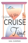 Cruise Time (Wrinkly Bits Book 1): A Wrinkly Bits Senior Hijinks Romance Cover Image