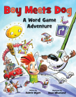 Boy Meets Dog: A Word Game Adventure Cover Image