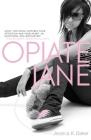 Opiate Jane Cover Image