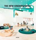 The New Kindergarten: Nuevos espacios educativos para las nuevas pedagogías Cover Image