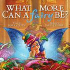 What More Can A Fairy Be? Cover Image