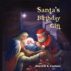 Santa's Birthday Gift Cover Image