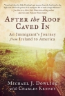 After the Roof Caved In: An Immigrant's Journey from Ireland to America Cover Image