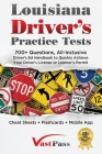 Louisiana Driver's Practice Tests: 700+ Questions, All-Inclusive Driver's Ed Handbook to Quickly achieve your Driver's License or Learner's Permit (Ch Cover Image