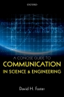 A Concise Guide to Communication in Science and Engineering Cover Image