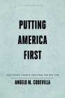 Putting America First: John Quincy Adams's Teachings for Our Time Cover Image