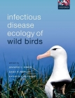 Infectious Disease Ecology of Wild Birds Cover Image