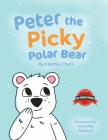 Peter the Picky Polar Bear Cover Image