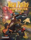 New Paths Compendium (Pathfinder RPG) Cover Image