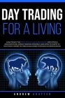 Day Trading for a living, How to buy the first stocks and earn money with tools and discipline: Swing trading strategy and how to invest in the stock Cover Image