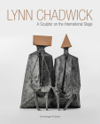 Lynn Chadwick: A Sculptor on the International Stage Cover Image
