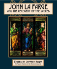 John La Farge and the Recovery of the Sacred Cover Image