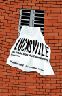Lucasville: The Untold Story of a Prison Uprising Cover Image