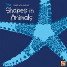 Shapes in Animals (Learn with Animals) Cover Image