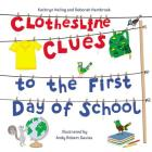 Clothesline Clues to the First Day of School Cover Image