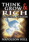 Think and Grow Rich: The Original Version Cover Image
