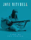 Joni Mitchell: Lady of the Canyon Cover Image