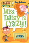 Miss Daisy Is Crazy! (My Weird School #1) Cover Image