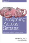 Designing Across Senses: A Multimodal Approach to Product Design Cover Image