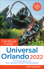 The Unofficial Guide to Universal Orlando 2022 (Unofficial Guides) Cover Image