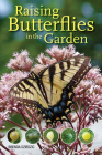 Raising Butterflies in the Garden Cover Image