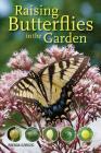 Raising Butterflies in the Garden Cover Image