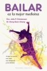 Bailar Es La Mejor Medicina Cover Image