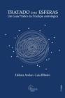 Tratado das Esferas: Um Guia Pratico da Tradicao Astrologica Cover Image