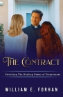 The Contract: Unveiling The Healing Power of Forgiveness. Cover Image