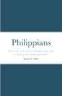 Philippians: Paul's letter to the church at Philippi written while in captivity by the Roman government. Cover Image