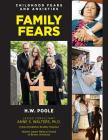 Family Fears (Childhood Fears and Anxieties #11) Cover Image