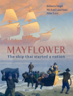 Mayflower: The Ship that Started a Nation Cover Image