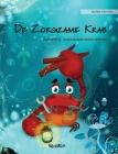 De Zorgzame Krab (Dutch Edition of