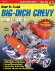 How to Build Big-Inch Chevy Small-Blocks Cover Image