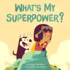 What's My Superpower? Cover Image