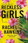 Reckless Girls: A Novel Cover Image