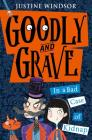 Goodly and Grave in a Bad Case of Kidnap (Goodly and Grave, Book 1) Cover Image
