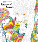 Paradise of Animals: Adult Coloring Book Cover Image