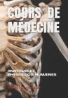 Cours de Médecine: Anatomie Et Physiologie Humaines Cover Image