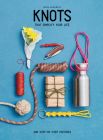 Knots: That Simplify Your Life Cover Image