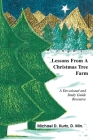Lessons from a Christmas Tree Farm: A Devotional and Study Guide Resource Cover Image