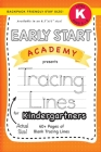 Early Start Academy, Tracing Lines for Kindergartners (Backpack Friendly 6