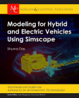Modeling for Hybrid and Electric Vehicles Using Simscape (Synthesis Lectures on Advances in Automotive Technology) Cover Image
