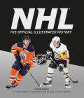 The Official Illustrated NHL History Cover Image